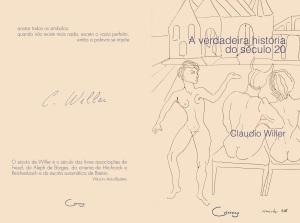 claudio_willer-a_verdadeira_historia_do_seculo_XX-capa