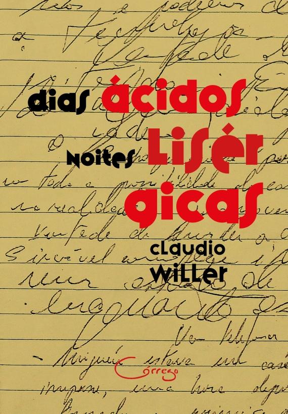 Claudio Willer - Dias acidos - capa